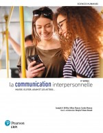 La communication interpersonnelle, 4e éd.